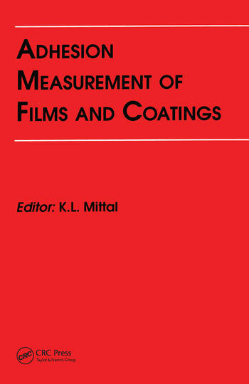 Adhesion Measurement of Films and Coatings book cover