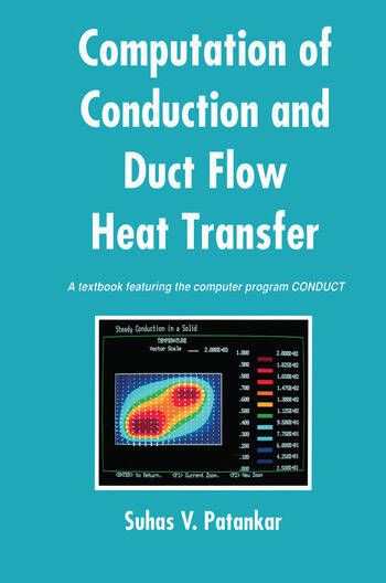Computation of Conduction and Duct Flow Heat Transfer book cover
