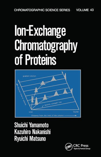 Ion-Exchange Chromatography of Proteins book cover