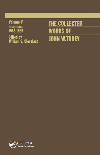 The Collected Works of John W. Tukey Graphics 1965-1985, Volume V book cover