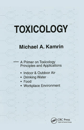 Toxicology-A Primer on Toxicology Principles and Applications book cover