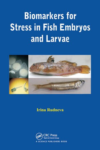 Biomarkers for Stress in Fish Embryos and Larvae book cover