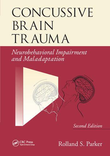 Concussive Brain Trauma Neurobehavioral Impairment & Maladaptation, Second Edition book cover