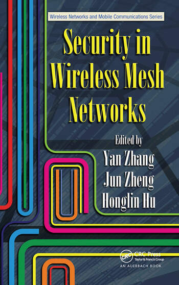 Security in Wireless Mesh Networks book cover