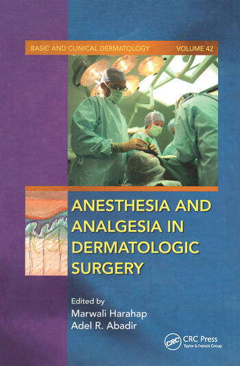 Anesthesia and Analgesia in Dermatologic Surgery book cover