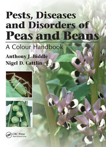Pests, Diseases and Disorders of Peas and Beans A Colour Handbook book cover