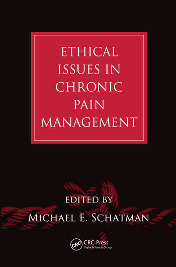 Ethical Issues in Chronic Pain Management book cover