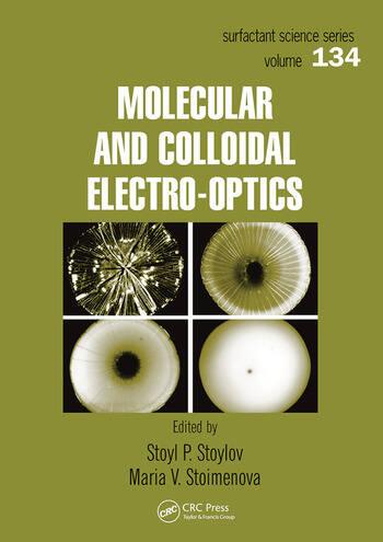 Molecular and Colloidal Electro-optics book cover