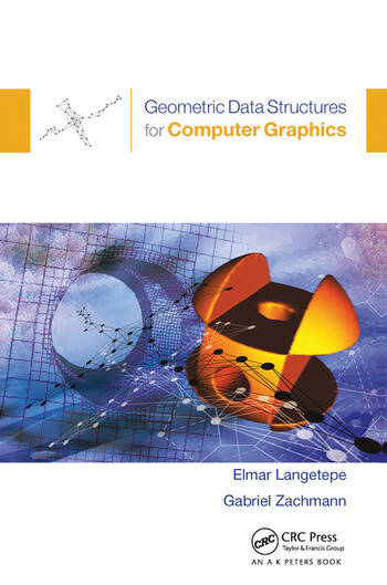 Geometric Data Structures for Computer Graphics book cover