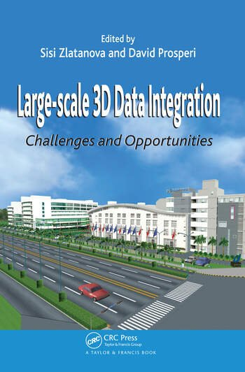 Large-scale 3D Data Integration Challenges and Opportunities book cover