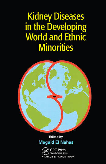 Kidney Diseases in the Developing World and Ethnic Minorities book cover