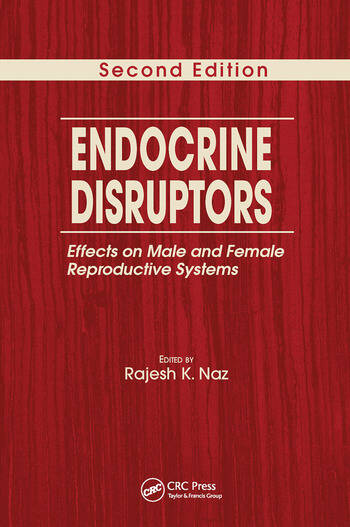 Endocrine Disruptors Effects on Male and Female Reproductive Systems, Second Edition book cover