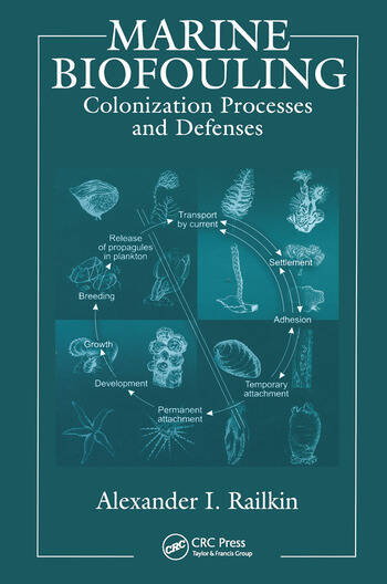 Marine Biofouling Colonization Processes and Defenses book cover