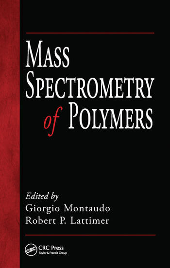 Mass Spectrometry of Polymers book cover