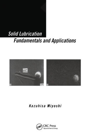 Solid Lubrication Fundamentals and Applications book cover