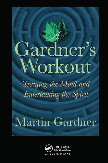 A Gardner's Workout Training the Mind and Entertaining the Spirit book cover