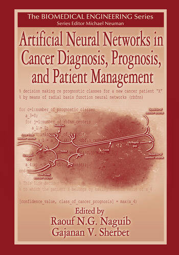 Artificial Neural Networks in Cancer Diagnosis, Prognosis, and Patient Management book cover