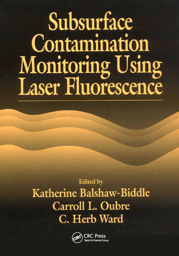 Subsurface Contamination Monitoring Using Laser Fluorescence book cover