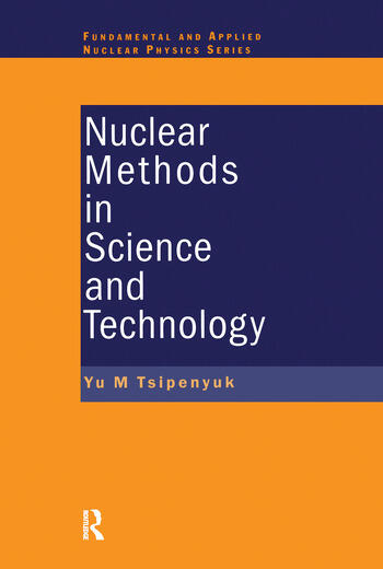 Nuclear Methods in Science and Technology book cover