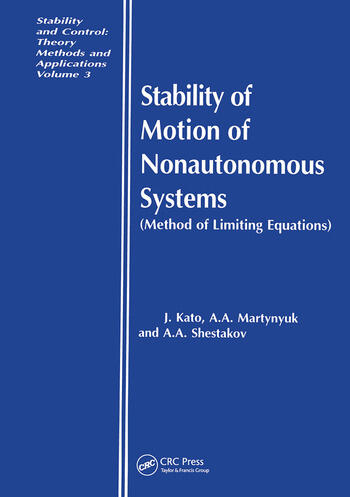 Stability of Motion of Nonautonomous Systems (Methods of Limiting Equations) (Methods of Limiting Equations book cover