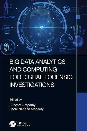 Big Data Analytics and Computing for Digital Forensic Investigations book cover