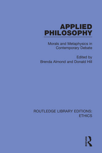 Applied Philosophy Morals and Metaphysics in Contemporary Debate book cover