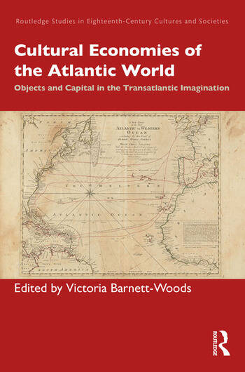 Cultural Economies of the Atlantic World Objects and Capital in the Transatlantic Imagination book cover