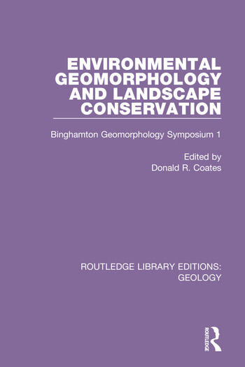 Environmental Geomorphology and Landscape Conservation Binghamton Geomorphology Symposium 1 book cover