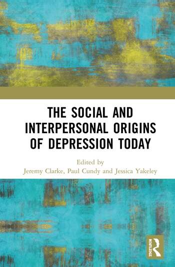 The Social and Interpersonal Origins of Depression Today book cover