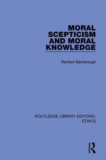 Moral Scepticism and Moral Knowledge book cover