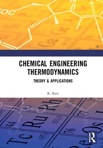 Chemical Engineering Thermodynamics Theory & Applications book cover