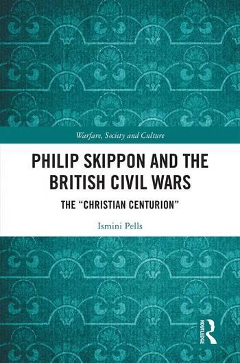 Philip Skippon and the British Civil Wars The