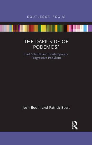 The Dark Side of Podemos? Carl Schmitt and Contemporary Progressive Populism book cover