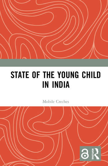 State of the Young Child in India book cover