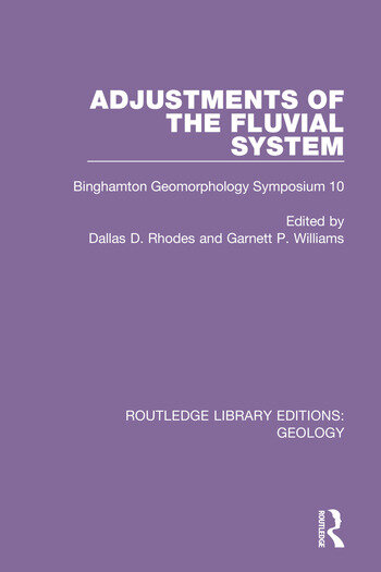 Adjustments of the Fluvial System Binghamton Geomorphology Symposium 10 book cover