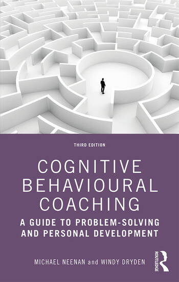 Cognitive Behavioural Coaching A Guide to Problem Solving and Personal Development book cover