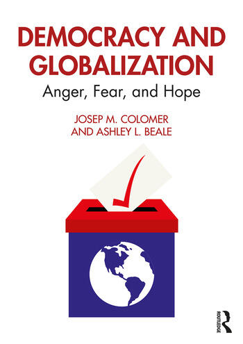 Democracy and Globalization Anger, Fear, and Hope book cover