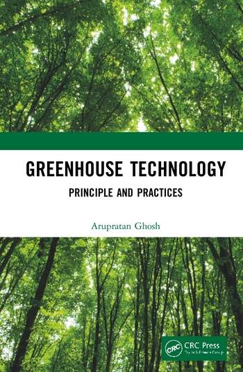 Greenhouse Technology Principle and Practices book cover