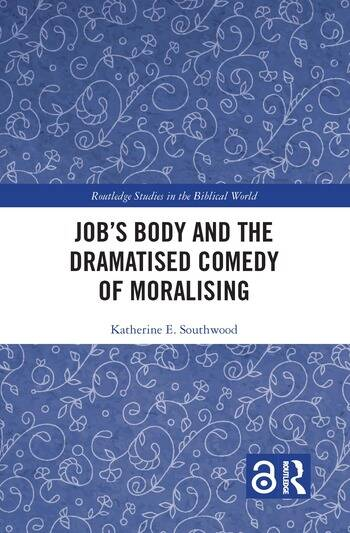 Job's Body and the Dramatised Comedy of Moralising book cover