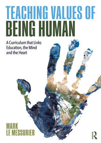 Teaching Values of Being Human A Curriculum that Links Education, the Mind and the Heart book cover