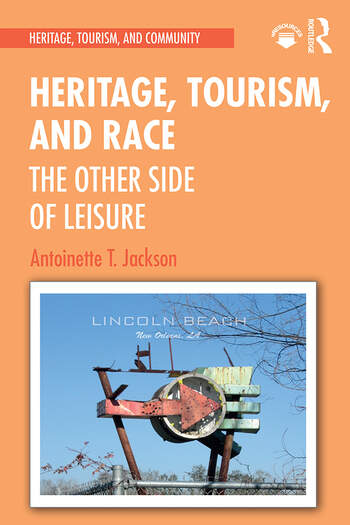 Heritage, Tourism, and Race The Other Side of Leisure book cover