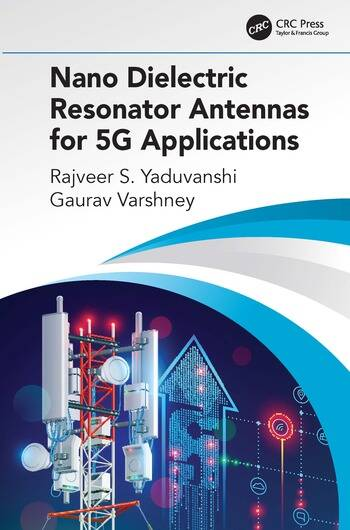Nano Dielectric Resonator Antennas for 5G Applications book cover