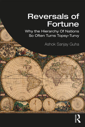 Reversals of Fortune Why the Hierarchy Of Nations So Often Turns Topsy-Turvy book cover