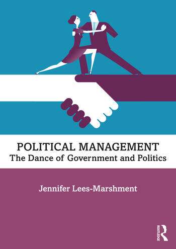 Political Management The Dance of Government and Politics book cover