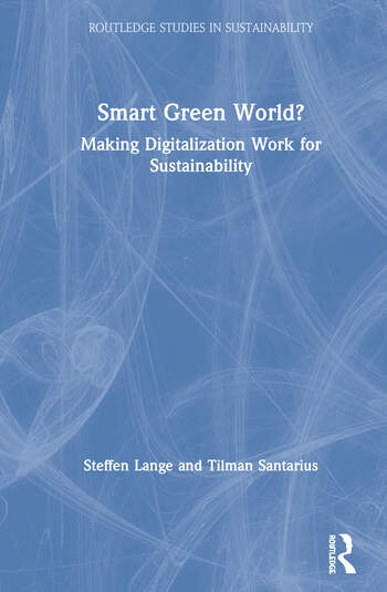 Smart Green World? Making Digitalization Work for Sustainability book cover