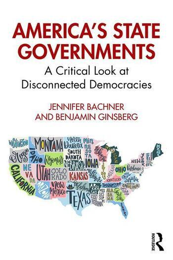 America's State Governments A Critical Look at Disconnected Democracies book cover