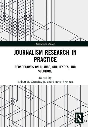 Journalism Research in Practice Perspectives on Change, Challenges, and Solutions book cover