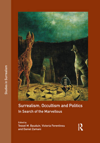 Surrealism, Occultism and Politics In Search of the Marvellous book cover