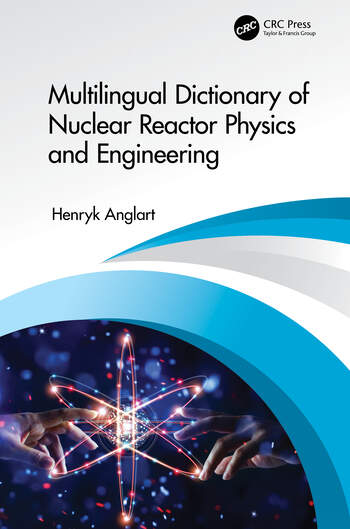 Multilingual Dictionary of Nuclear Reactor Physics and Engineering book cover