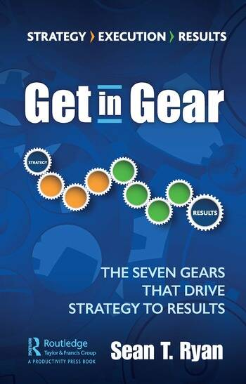 Get in Gear The Seven Gears that Drive Strategy to Results book cover